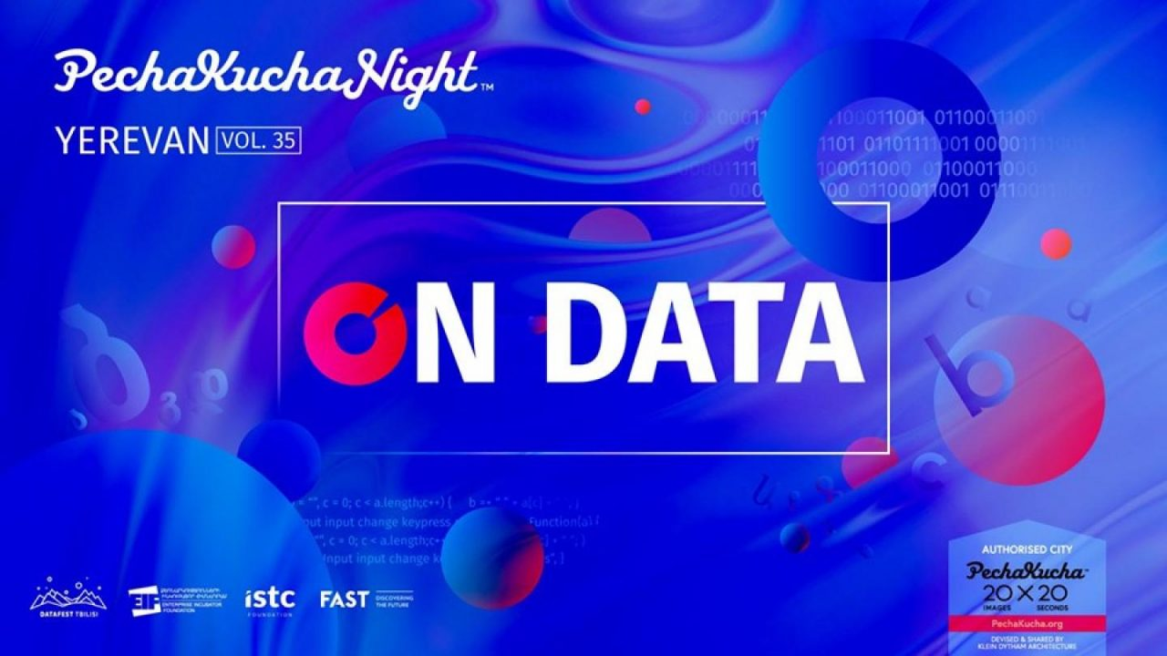PechaKucha Yerevan and DataFest Tbilisi to organize joint meetup on data