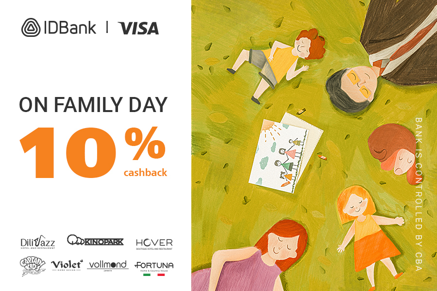 10% cashback with IDBank Visa cards on the occasion of Family day