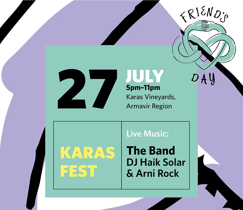 Կարաս Վայնսը՝ Ընկերների միջազգային տոնի կապակցությամբ հայտարարում է Karas Fest-ի անցկացման մասին